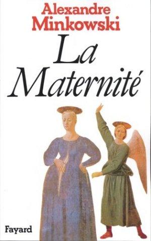 La maternité - Fayard - 9782213012056 -