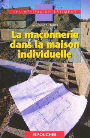 La maçonnerie dans la maison individuelle - foucher - 9782216093885 -