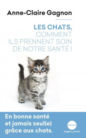 La thérapie par les chats - Robert Laffont - 9782221238738 -