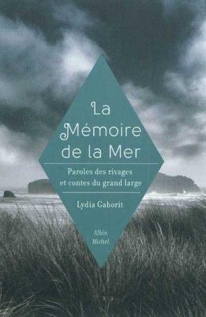 La Mémoire de la mer - albin michel - 9782226220158 -