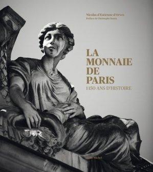 La monnaie de Paris : 1150 ans d'histoire - albin michel - 9782226259257 -