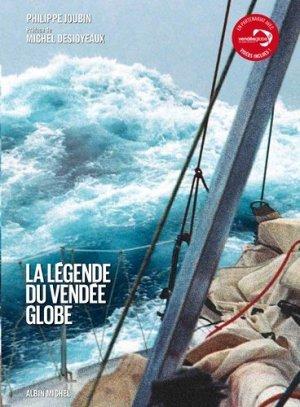 La légende du Vendée Globe - Albin Michel - 9782226259301 -