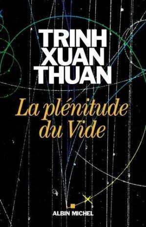 La plénitude du Vide - albin michel - 9782226326423 -