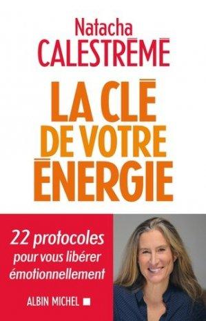 La clé de votre énergie - Albin Michel - 9782226445605 -