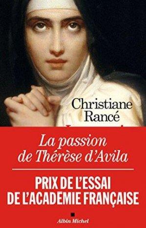 La Passion de Thérèse d'Avila - Albin Michel - 9782226452542 -