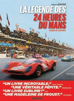 La Légende des 24 heures du Mans - édition 2021 - Albin Michel - 9782226464200 -