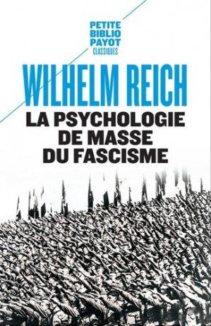 La psychologie de masse du fascisme - Payot - 9782228891806 -