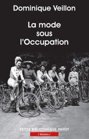 La mode sous l'Occupation - Payot - 9782228911269 -