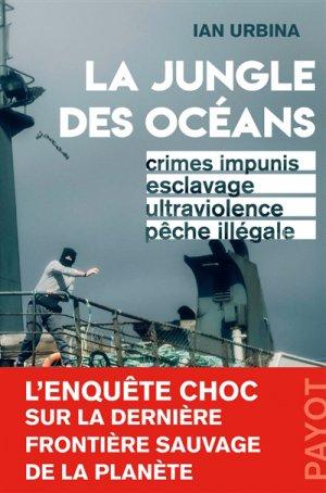 La Jungle des océans - payot - 9782228924443 -