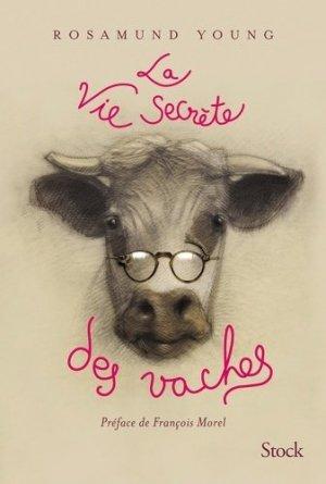 La vie secrète des vaches - stock - 9782234084285 -