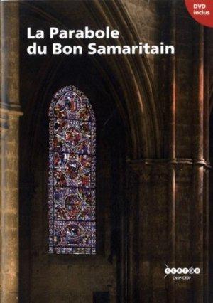 La Parabole du Bon Samaritain. Avec 1 DVD - Canopé - CNDP - 9782240031761 -