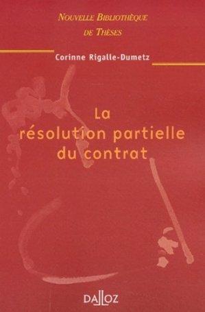 La résolution partielle du contrat - dalloz - 9782247052011 -