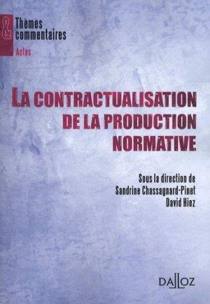La contractualisation de la production normative - dalloz - 9782247077878 -
