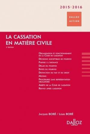 La cassation en matière civile. 5e édition - dalloz - 9782247118359 -