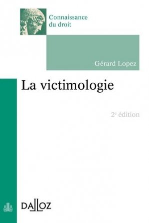 La victimologie - dalloz - 9782247136667 -