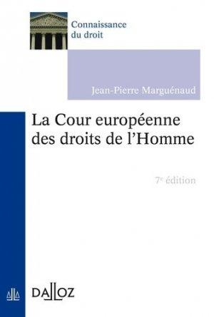 La Cour européenne des droits de l'Homme. Edition 2016 - dalloz - 9782247151714 -