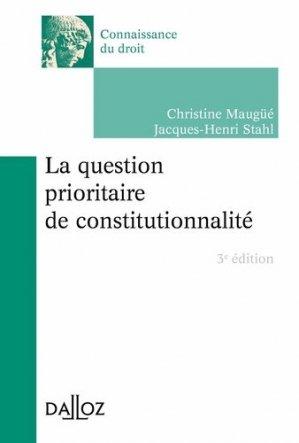 La question prioritaire de constitutionnalité. 3e édition - dalloz - 9782247169252 -