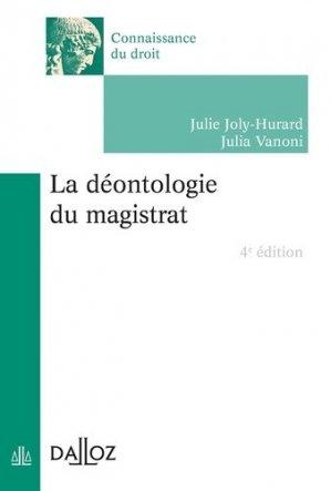 La déontologie du magistrat. 4e édition - dalloz - 9782247189359 -