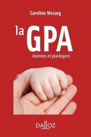 La GPA. Données et plaidoyers - dalloz - 9782247192328 -