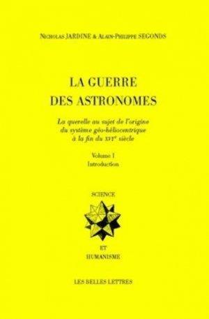 La Guerre des astronomes - les belles lettres - 9782251345130 -