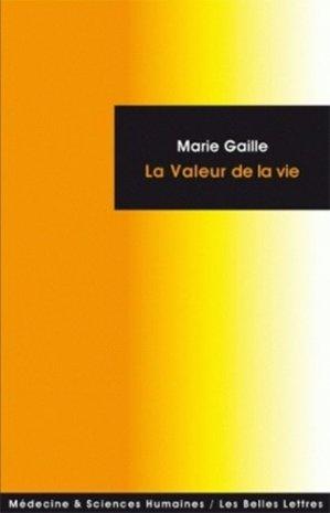 La valeur de la vie - les belles lettres - 9782251430218 -