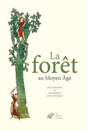 La forêt au Moyen âge - les belles lettres - 9782251449883 -
