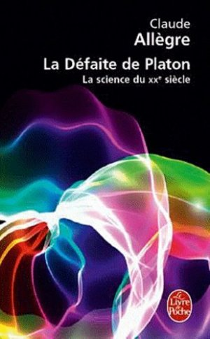 La défaite de Platon - le livre de poche - lgf librairie generale francaise - 9782253109419 -