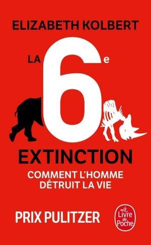 La 6e extinction - le livre de poche - 9782253186366 -