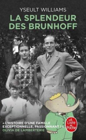 La splendeur des Brunhoff - le livre de poche - lgf librairie generale francaise - 9782253257899 -