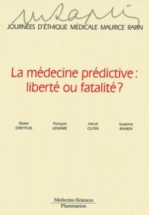 La médecine prédictive : liberté ou fatalité? - lavoisier msp - 9782257110664 -