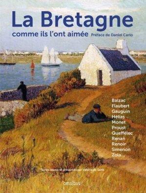 La Bretagne comme ils l'ont aimée - Presses de la Cité - 9782258136250 - majbook ème édition, majbook 1ère édition, livre ecn major, livre ecn, fiche ecn