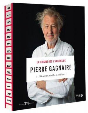 La cuisine des 5 saisons de Pierre Gagnaire. 105 recettes simples et créatives - solar - 9782263145971 -
