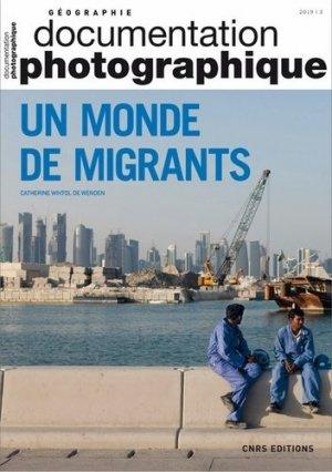 La Documentation photographique N° 8129/2019-3 : Un monde de migrants - CNRS - 9782271126153 -