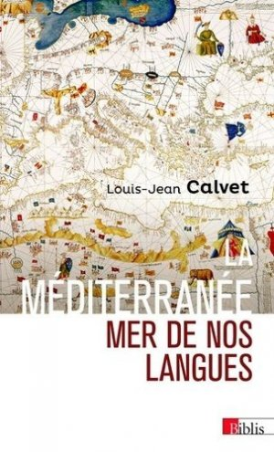 La Méditerranée, mer de nos langues - cnrs - 9782271131379 -