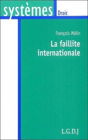 La faillite internationale - LGDJ - 9782275024493 -