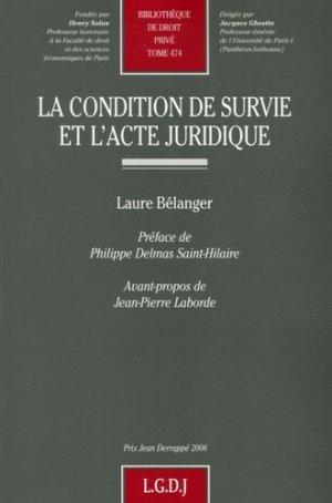 La condition de survie et l'acte juridique - LGDJ - 9782275031422 -