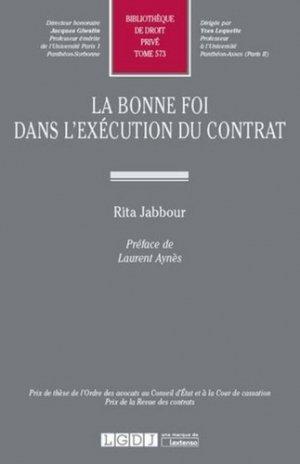 La bonne foi dans l'exécution du contrat - LGDJ - 9782275052915 -