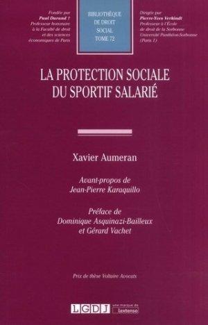 La protection sociale du sportif salarié - LGDJ - 9782275058382 -