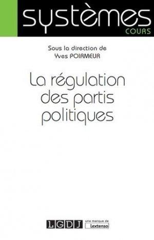La régulation des partis politiques - LGDJ - 9782275065274 -