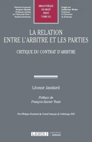 La relation entre l'arbitre et les parties - LGDJ - 9782275088433 -