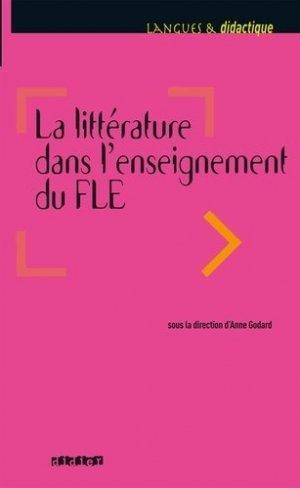 La Littérature dans l'Enseignement du FLE - Didier - 9782278076130