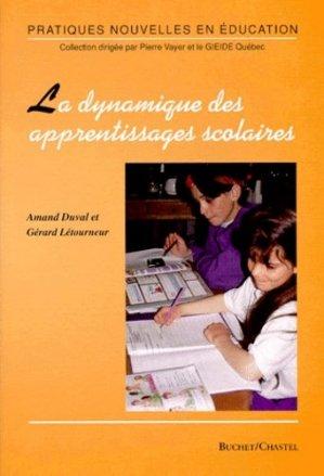 La dynamique des apprentissages scolaires - buchet chastel - 9782283200292 -