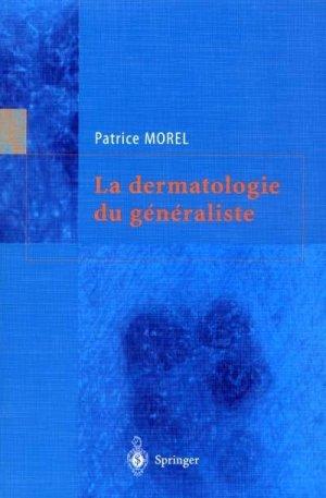 La dermatologie du généraliste - springer verlag - 9782287597404 -