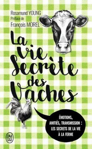 La vie secrète des vaches - j'ai lu - 9782290164211 -