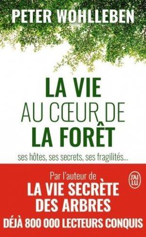 La vie au coeur de la forêt - j'ai lu - 9782290169520 -