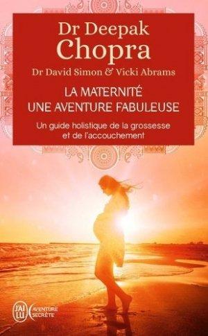 La maternité, une aventure fabuleuse - J'ai lu - 9782290228746 -
