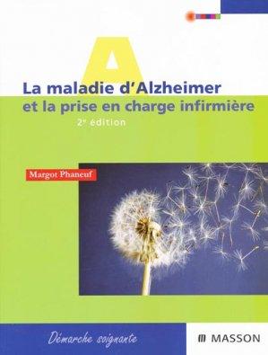 La maladie d'Alzheimer et la prise en charge infirmière - elsevier / masson - 9782294701412