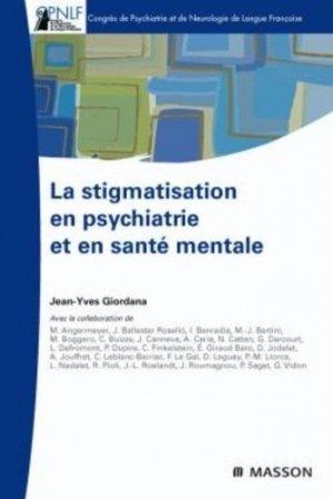 La stigmatisation en psychiatrie et en santé mentale - elsevier / masson - 9782294712043