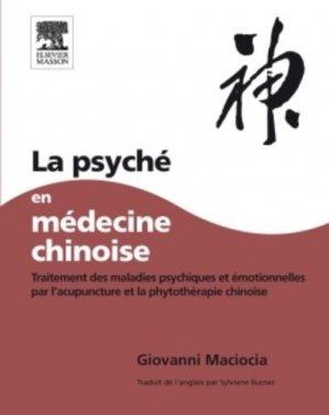 La psyché en médecine chinoise - elsevier / masson - 9782294713361 -