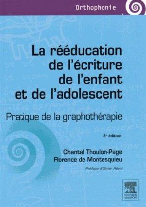 La rééducation de l'écriture de l'enfant et de l'adolescent - elsevier / masson - 9782294744747 -